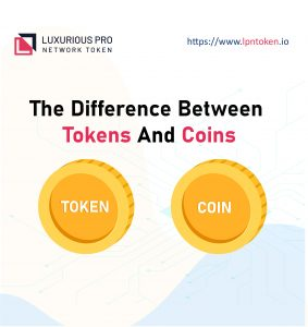 The Difference Between Tokens And Coins Lpn Token