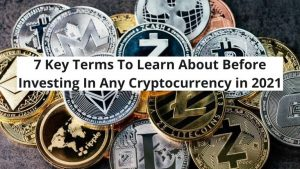 7 Key Terms To Learn About Before Investing In Any Cryptocurrency in 2021 | LPN Token