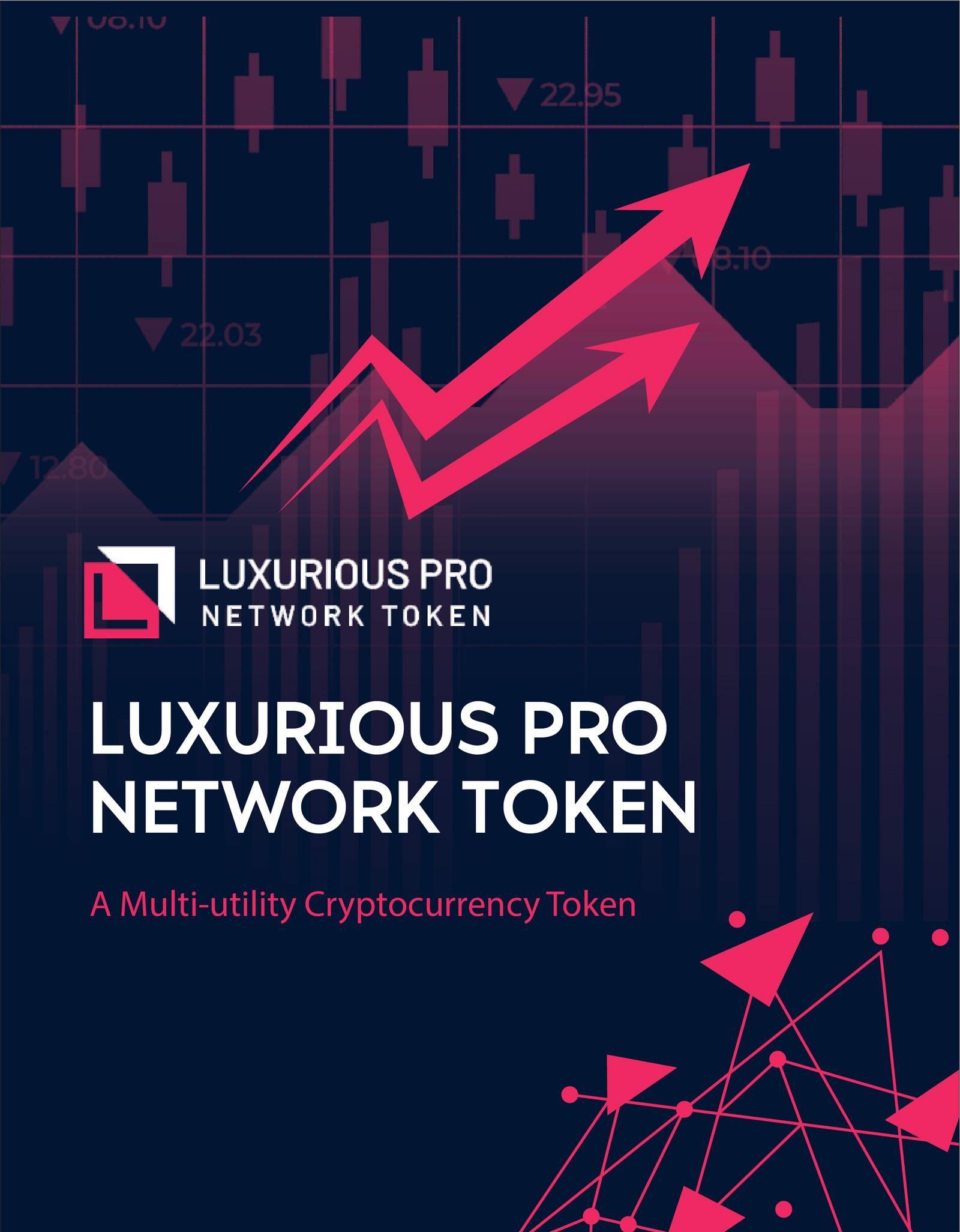 LUXURIOUS PRO NETWORK TOKEN GROUP
